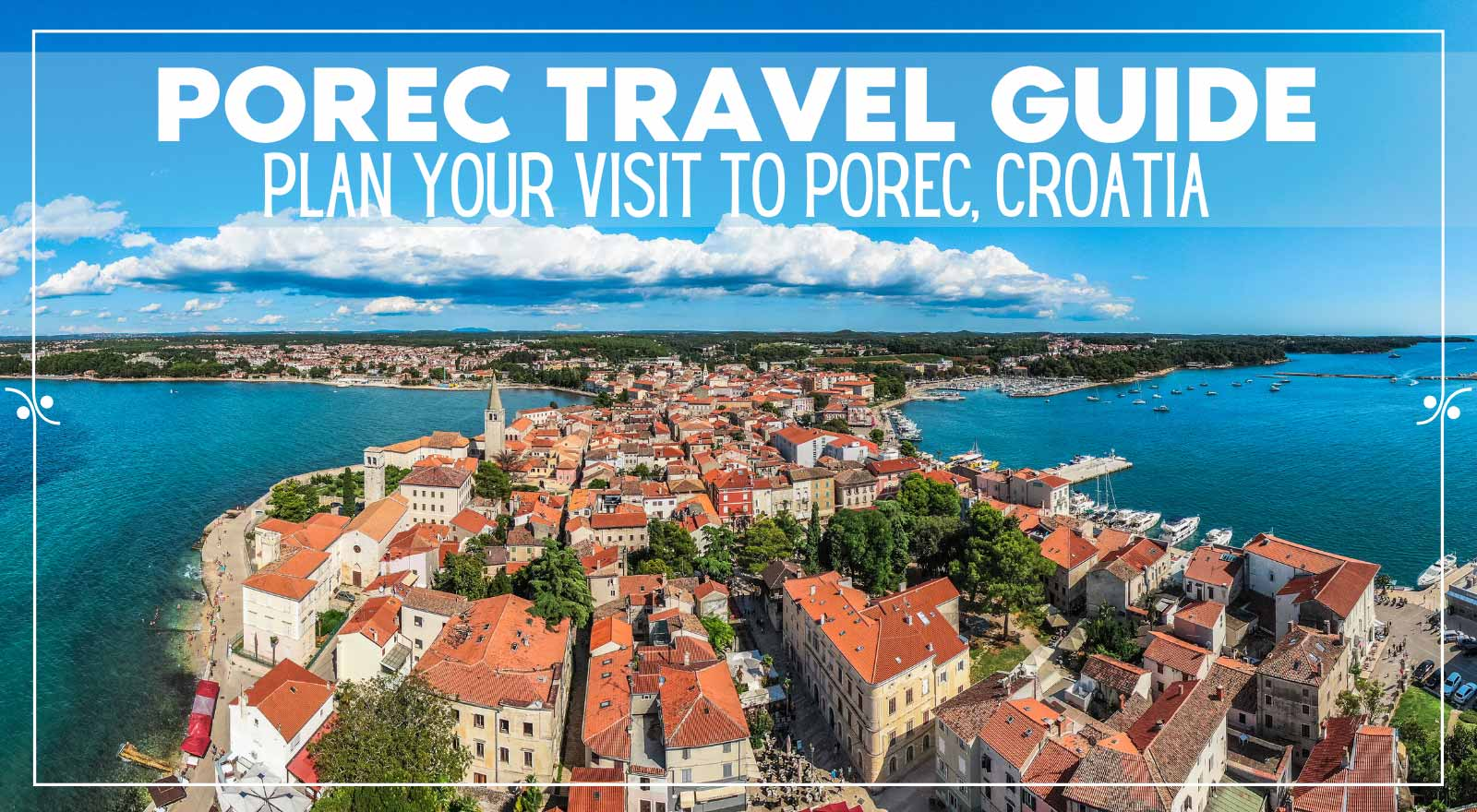 Porec Travel Guide: Plan Your Visit To Porec, Croatia, Illustration