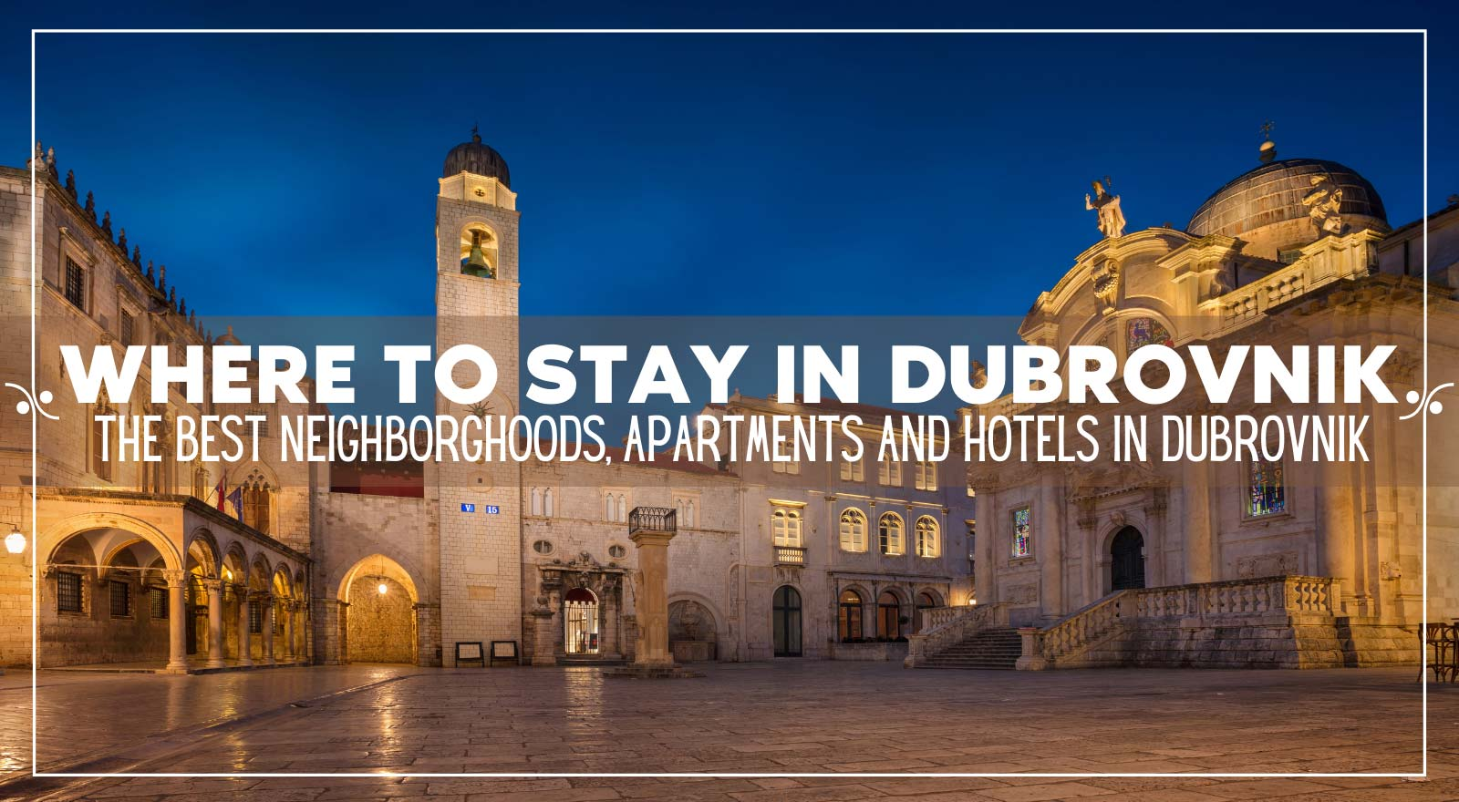 Dubrovnik Accommodation: Where To Stay In Dubrovnik, Illustration