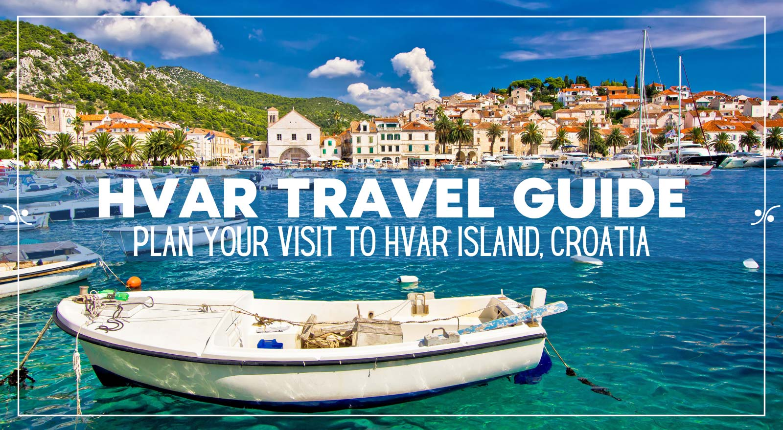 A complete travel guide to Hvar Island Croatia, Illustration