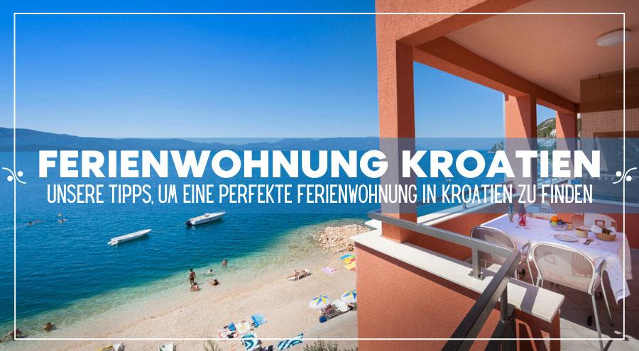 Ferienwohnung Kroatien: Alles was Sie wissen müssen, Illustration