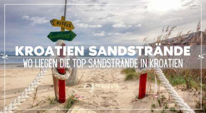 Sandstrand Kroatien: Wo finden Sie die schönsten Sandstrände in Kroatien