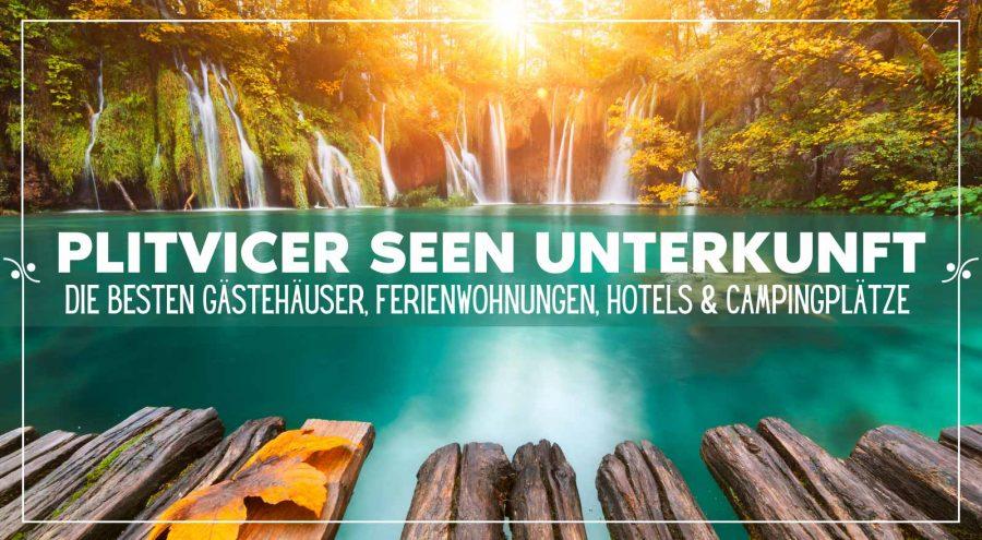 Plitvicer Seen Unterkunft: Die besten Gästehäuser, Ferienwohnungen, Campingplätze , und Hotels in den Plitvicer Seen, Illustration